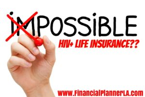 HIV Life Insurance is Possible