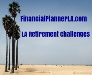 Los Angeles Retirement Challenges