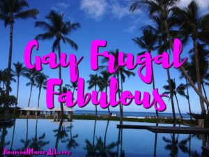 Gay Fabulous Frugal LA Financial Planner