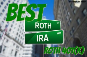 Best ROTH IRA or ROTH 401k