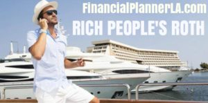 RICH PEOPLE'S ROTH IRA